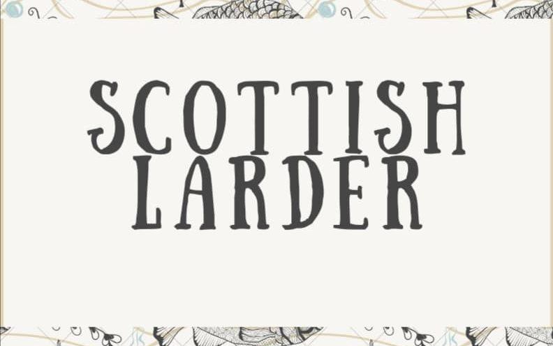 Scottish Larder